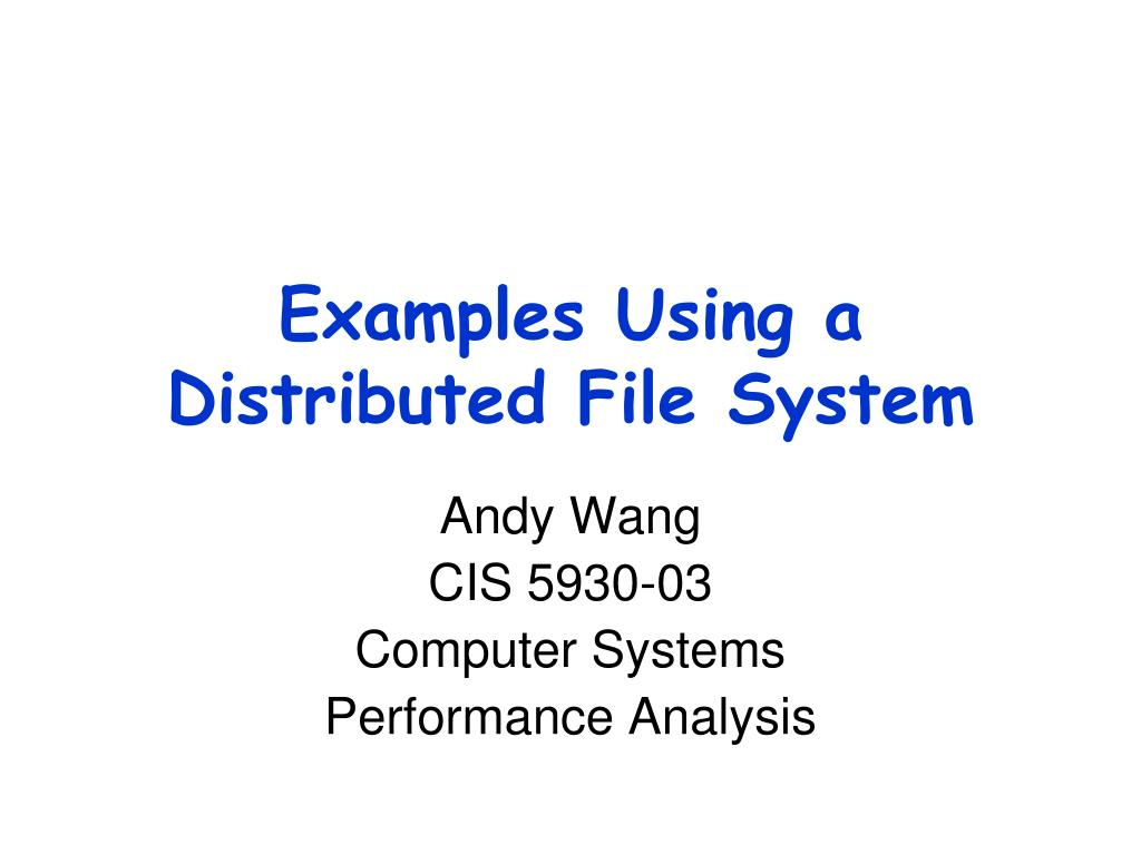 examples using a distributed file system