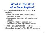 what is the cost of a new replica