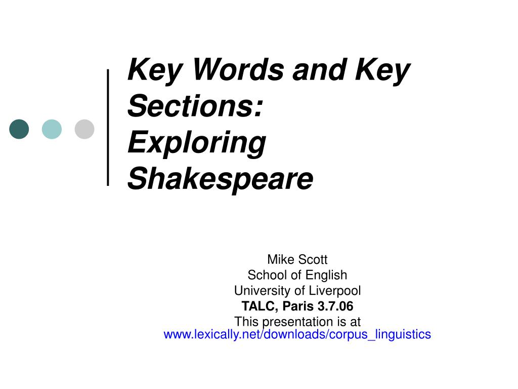 key words and key sections exploring shakespeare l.