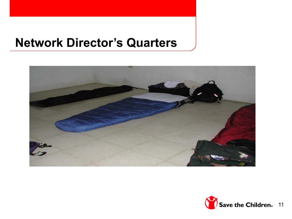 Network Director's Quarters