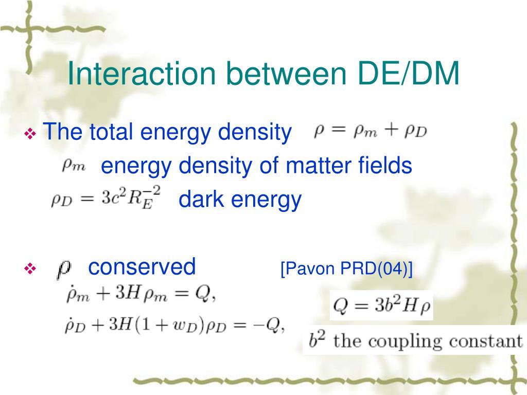 Interaction between DE/DM