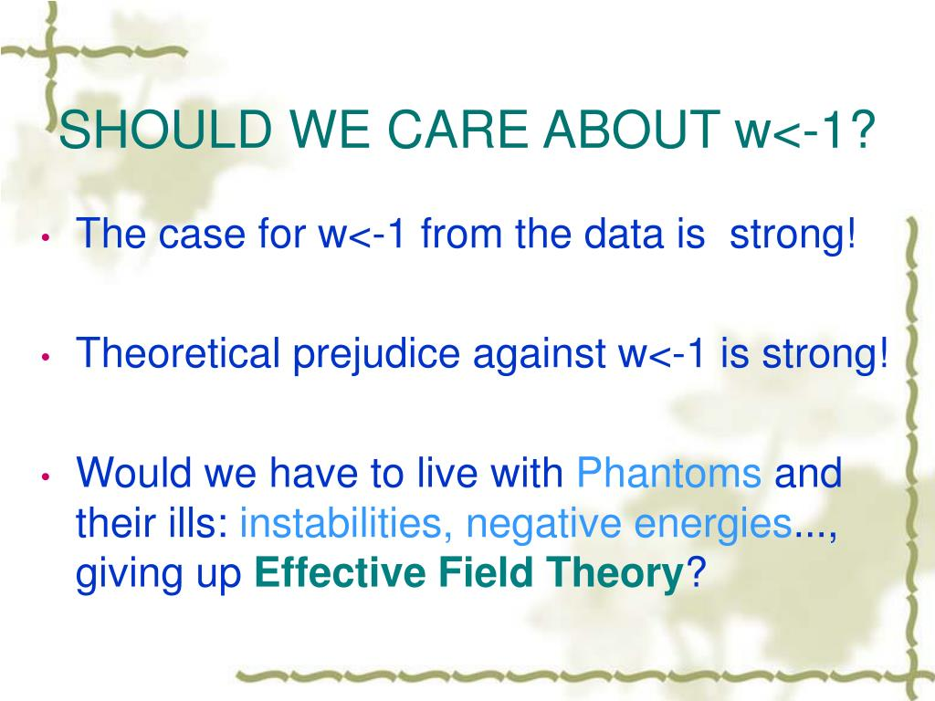 SHOULD WE CARE ABOUT w<-1?
