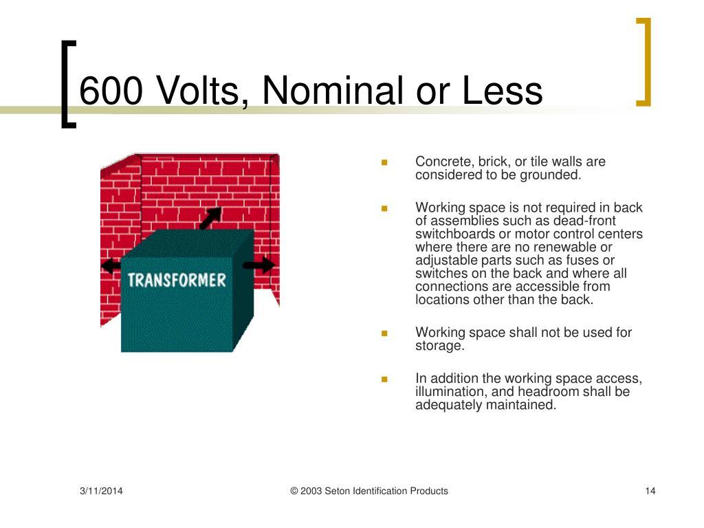 600 Volts, Nominal or Less