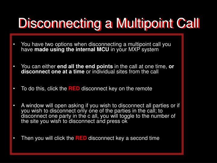 Disconnecting a Multipoint Call