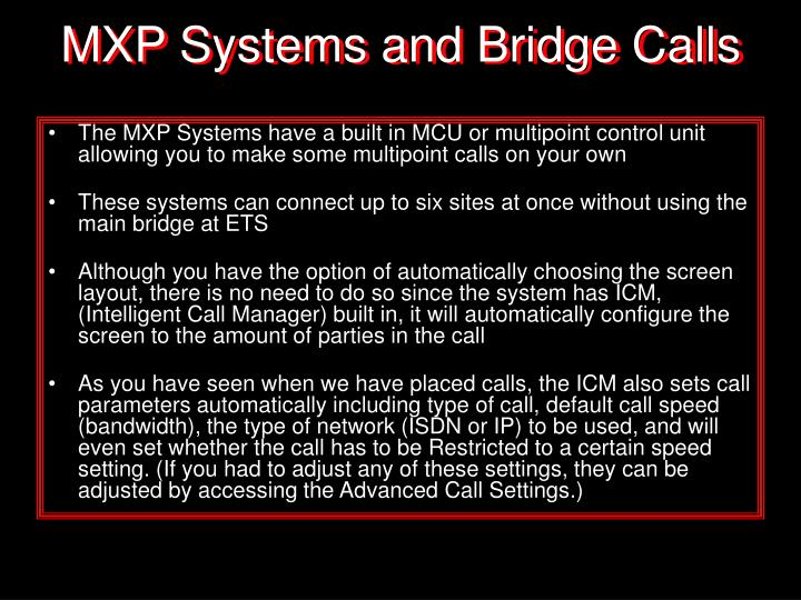 MXP Systems and Bridge Calls