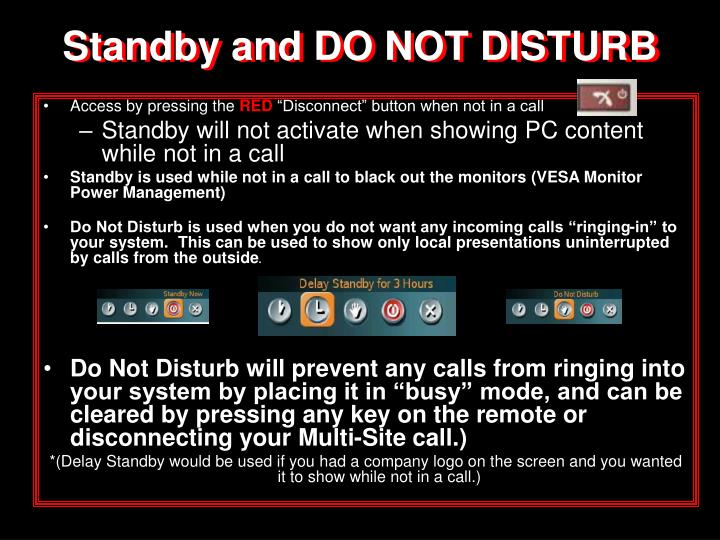 Standby and DO NOT DISTURB