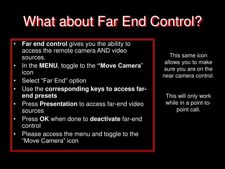 What about Far End Control?