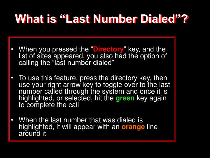 "What is ""Last Number Dialed""?"