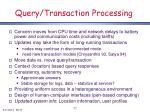 query transaction processing