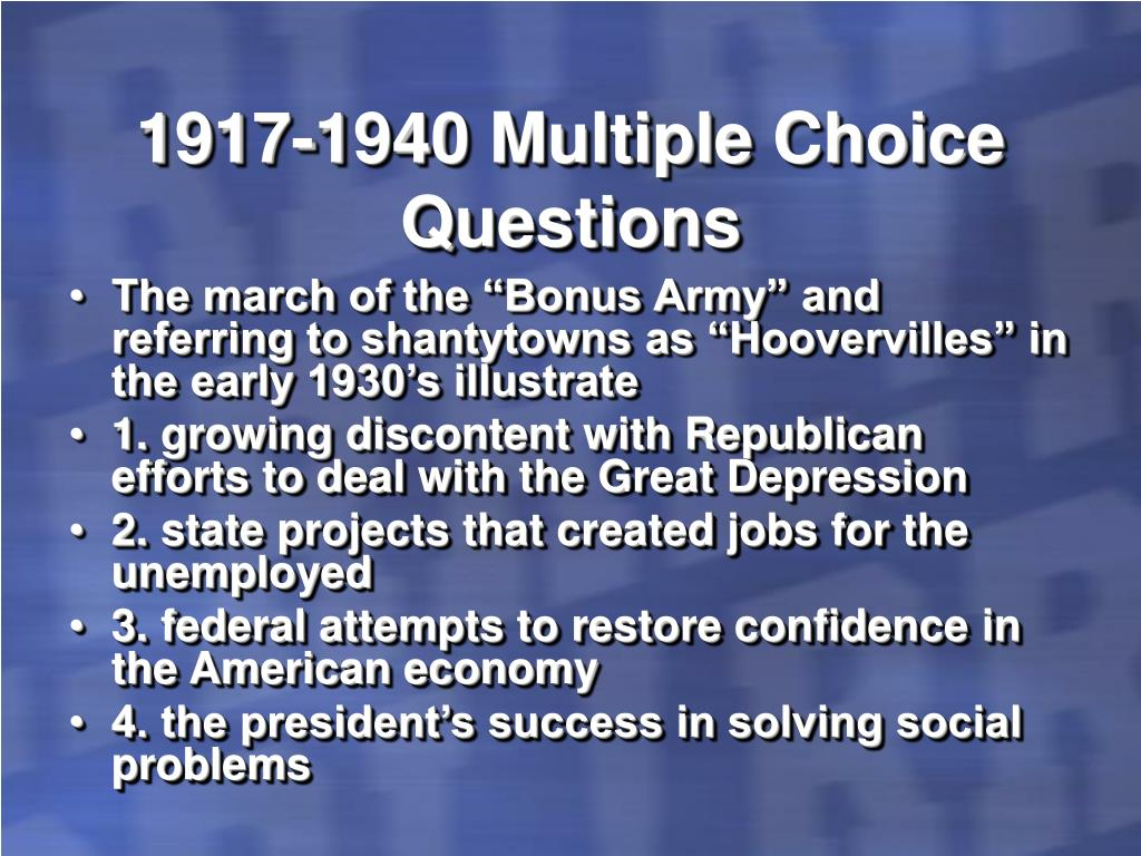 1917-1940 Multiple Choice Questions