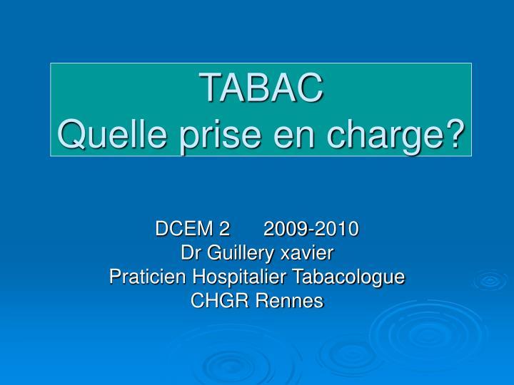 dcem 2 2009 2010 dr guillery xavier praticien hospitalier tabacologue chgr rennes