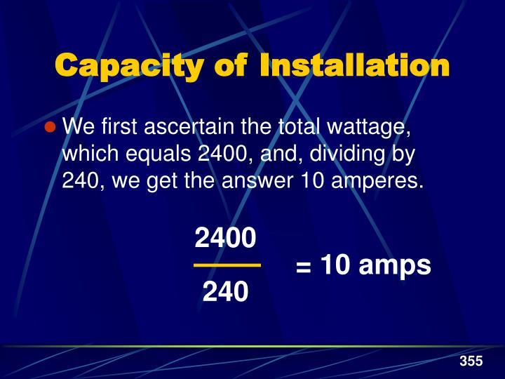 Capacity of Installation