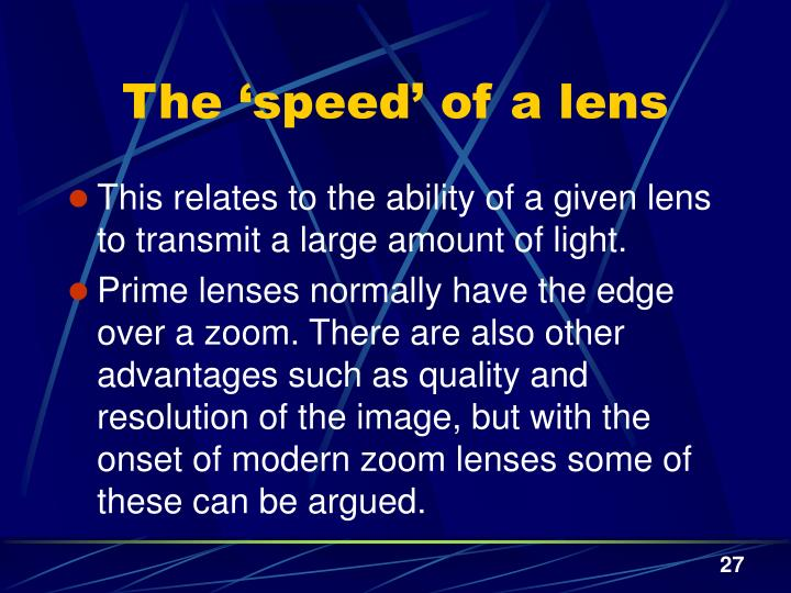 The 'speed' of a lens