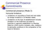 commercial presence commitments