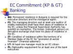 ec commitment kp gt banking