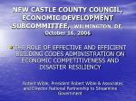 new castle county council economic development subcommittee wilmington de october 16 2006