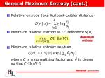 general maximum entropy cont