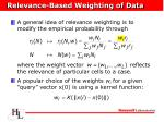 relevance based weighting of data