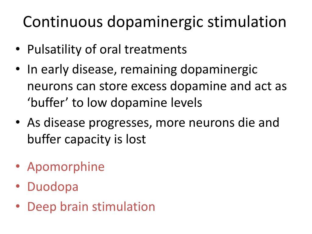 Continuous dopaminergic stimulation
