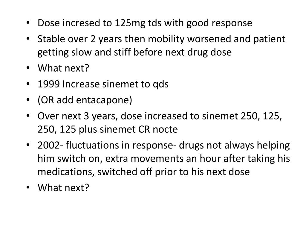 Dose incresed to 125mg tds with good response
