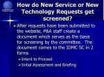 how do new service or new technology requests get screened