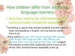 how children differ from adults as language learners136