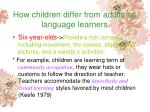 how children differ from adults as language learners137