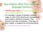 how children differ from adults as language learners143