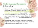 techniques and resources 3 storytelling
