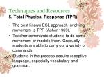 techniques and resources 5 total physical response tpr