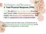 techniques and resources 5 total physical response tpr168