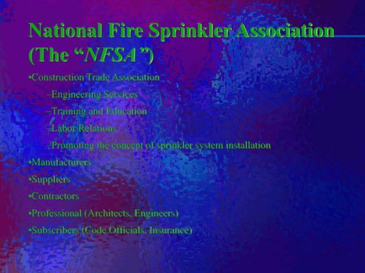 """National Fire Sprinkler Association (The """""""