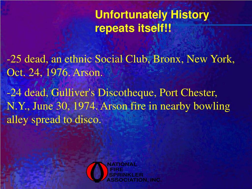 Unfortunately History repeats itself!!