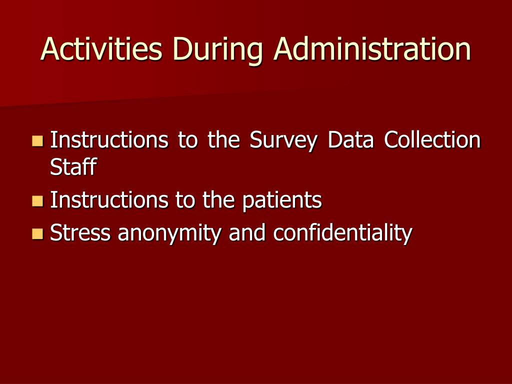 Activities During Administration