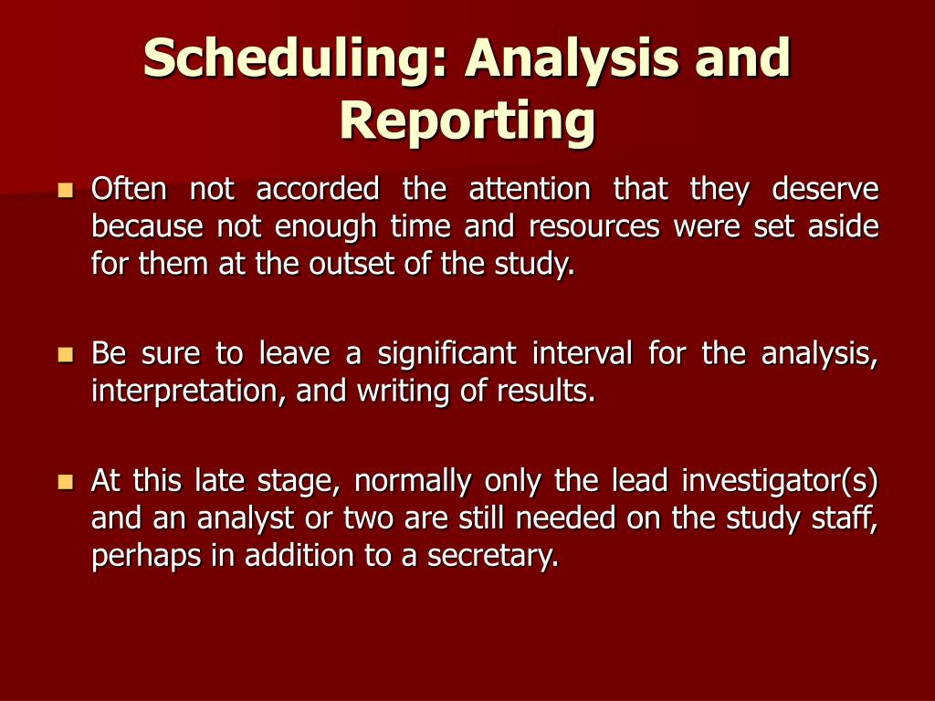 Scheduling: Analysis and Reporting
