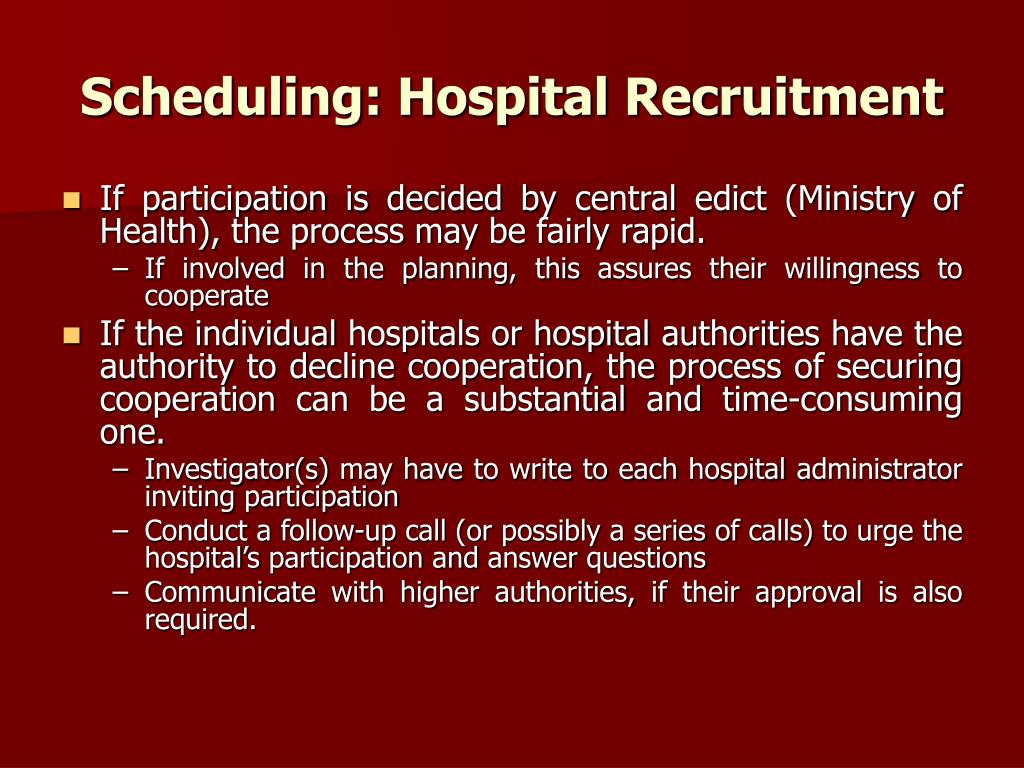 Scheduling: Hospital Recruitment