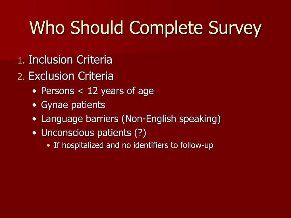 Who Should Complete Survey