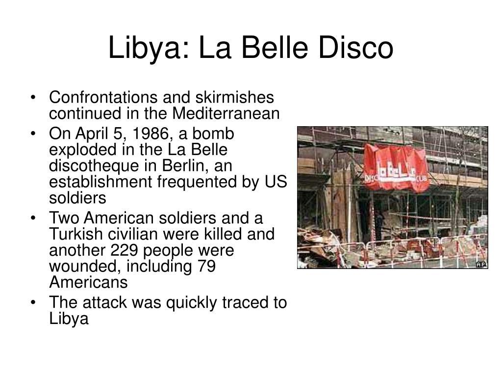 Libya: La Belle Disco