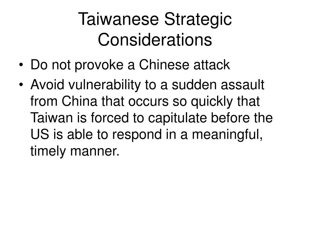 Taiwanese Strategic Considerations