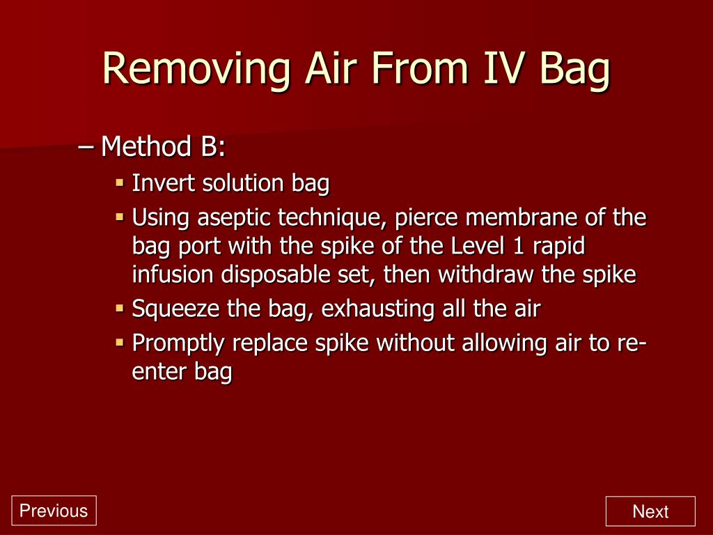 Removing Air From IV Bag