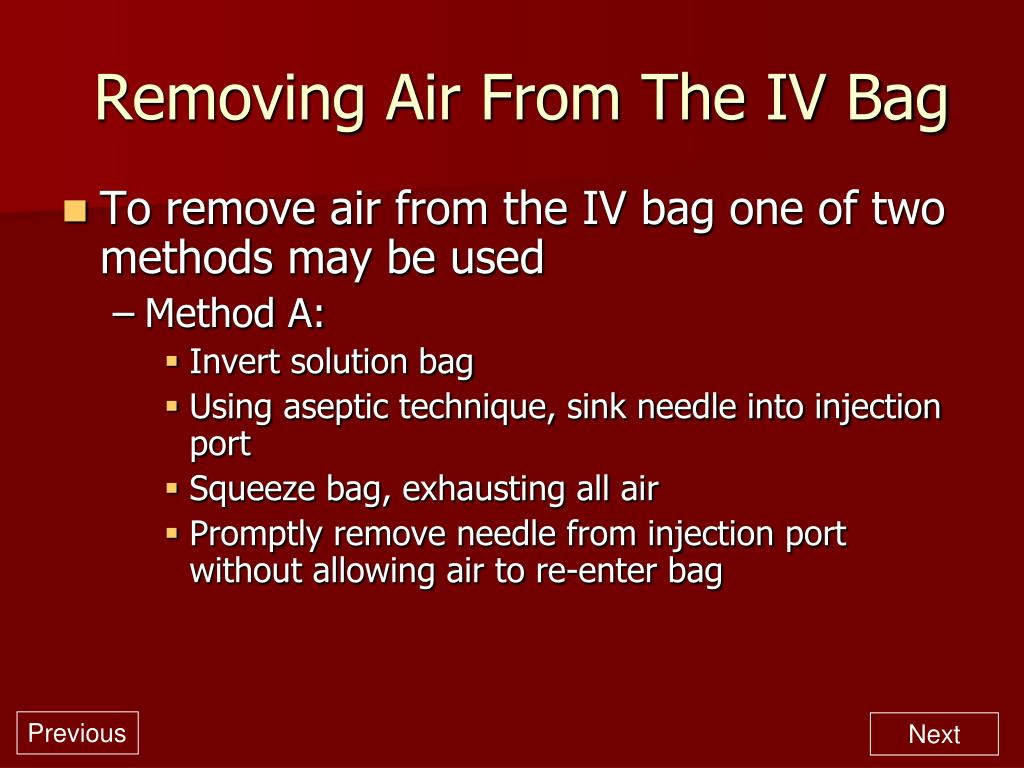 Removing Air From The IV Bag