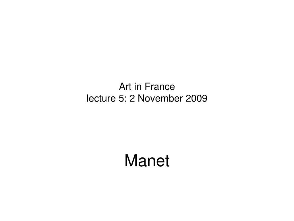 art in france lecture 5 2 november 2009 l.