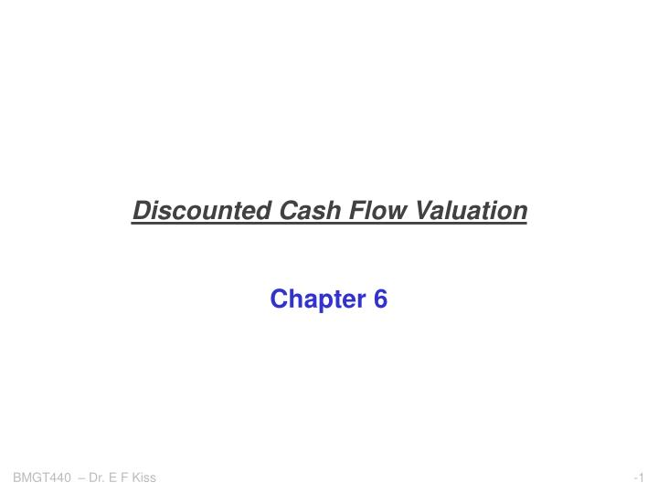discounted cash flow valuation n.