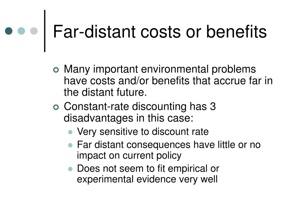 Far-distant costs or benefits