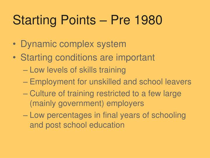 Starting points pre 1980