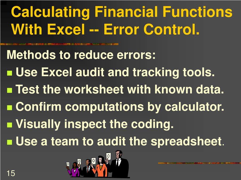 Calculating Financial Functions With Excel -- Error Control.
