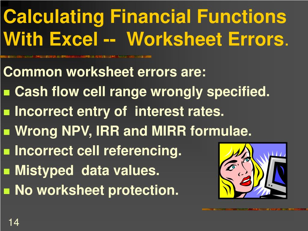 Calculating Financial Functions With Excel --  Worksheet Errors