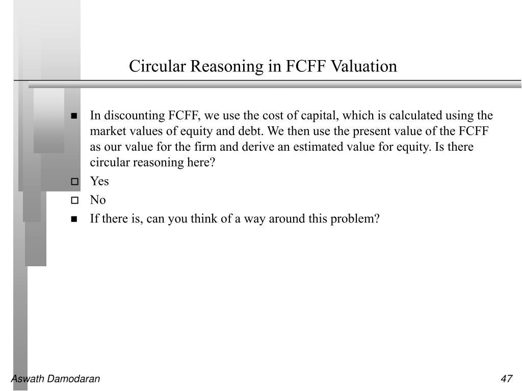 Circular Reasoning in FCFF Valuation