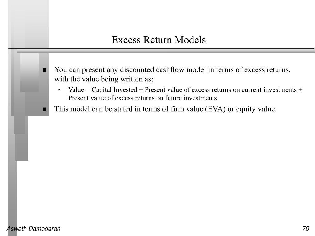 Excess Return Models