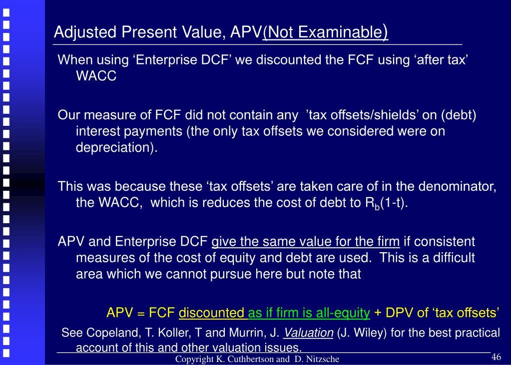 Adjusted Present Value, APV